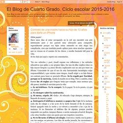 El Blog de Cuarto Grado. Ciclo escolar 2015-2016: Contrato de una madre hacia su hijo de 13 años para darle un iPhone