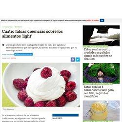 Cuatro falsas creencias sobre los alimentos 'light'