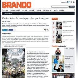 Conexión Brando. Cuatro ferias de barrio porteñas