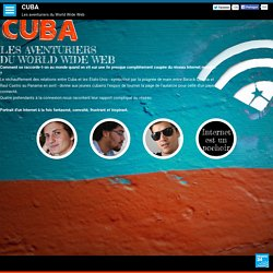 Cuba, les aventuriers du World Wide Web