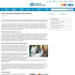 Cuba: les biotechnologies contre le cancer