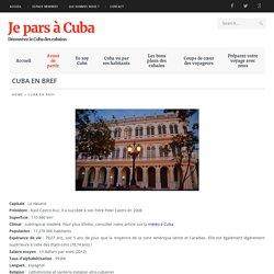 Cuba en bref - Je pars à Cuba