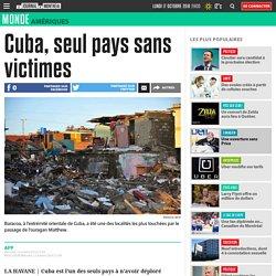 Cuba, seul pays sans victimes