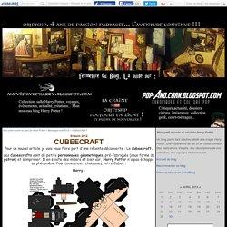 CUBEECRAFT - Mon petit monde et celui de Harry Potter