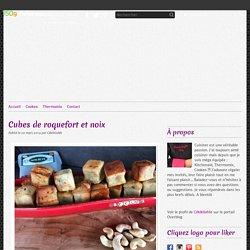 Cubes de roquefort et noix -