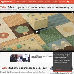 Cubetto : apprendre le code aux enfants avec un petit robot mignon - Tech