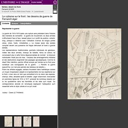 Le cubisme sur le front : les dessins de guerre de Fernand Léger