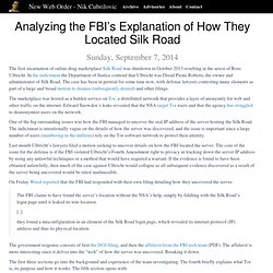 Nik Cubrilovic - Analyzing the FBI's Explanation of How They Located Silk Road.