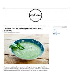 Cucumber basil and avocado gazpacho {vegan, raw, gluten-free}