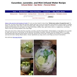 Cucumber Lavende, and Mint Infused Water Recipe, Spa Water Recipe, Infused Water Recipe, Flavored Water Recipe
