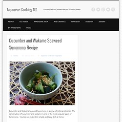 Cucumber and Wakame Seaweed Sunomono Recipe