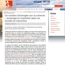 Un numéro d'Echogéo sur la collecte : recyclage et cueillette dans un monde en transition