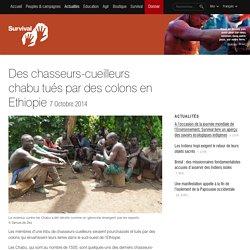 Des chasseurs-cueilleurs chabu tués par des colons en Ethiopie
