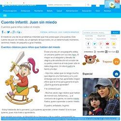 Cuento infantil: Juan sin miedo