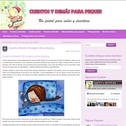 Cuento infantil: El origen de la música - Cuentos y demás para peques