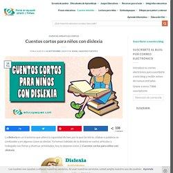 Cuentos cortos para niños con dislexia ▷ Educapeques