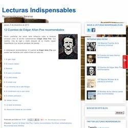 Lecturas Indispensables: 12 Cuentos de Edgar Allan Poe recomendados