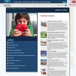 Cuentos y juegos - Madrid.org - Madrid Puerta de Europa