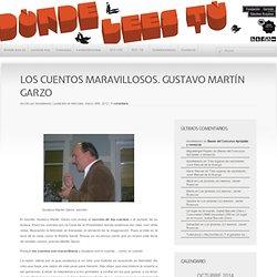 Los cuentos maravillosos. Gustavo Martín Garzo- ¿Dónde lees tú?