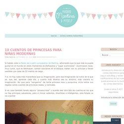 10 Cuentos de princesas para niñas modernas