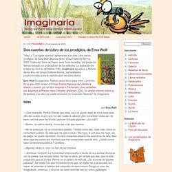 Dos cuentos del Libro de los prodigios, de Ema Wolf - Imaginaria No. 109 - 20 de agosto de 2003