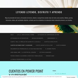 CUENTOS EN POWER POINT Y SLIDESHARE