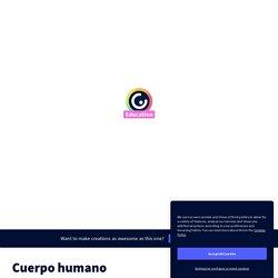 Cuerpo humano by berjaman on Genial.ly