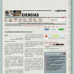 La Jornada: Cuestionan bondades del resveratrol