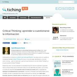 Critical Thinking: Aprender a cuestionarse la información