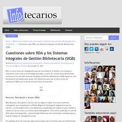 Cuestiones sobre RDA y los Sistemas Integrales de Gestión Bibliotecaria - Saul Equihua (2013)