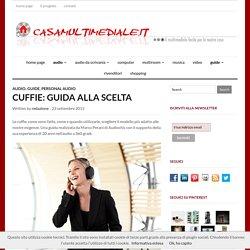 CUFFIE LA GUIDA di casamultimediale.it