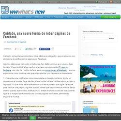 Cuidado, una nueva forma de robar páginas de Facebook