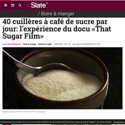 40 cuillères à café de sucre par jour.