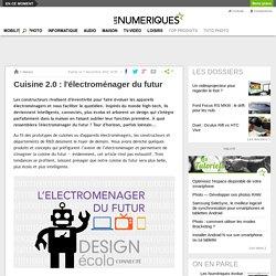 Cuisine 2.0 : l'électroménager du futur