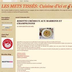 Cuisine d'ici et d'ailleurs: RISOTTO CRÉMEUX AUX MARRONS ET CHAMPIGNONS