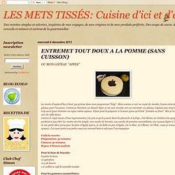 Cuisine d'ici et d'ailleurs: ENTREMET TOUT DOUX A LA POMME (SANS CUISSON)