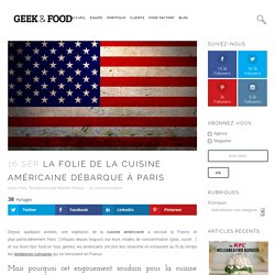 La folie de la cuisine américaine débarque à Paris