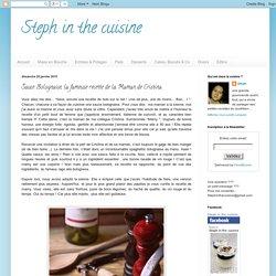 Steph in the cuisine: Sauce Bolognaise, la fameuse recette de la Maman de Cristina