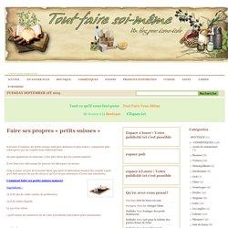 4 - EN CUISINE 4-3 - LES YAOURTS DERNIERS ARTICLES Méthode » Faire ses propres «petits suisses»