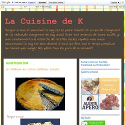 Le Fiadone au citron (Gâteau Corse)