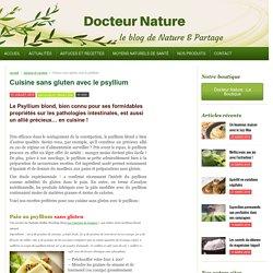 Cuisine sans gluten avec le psyllium -
