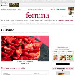 Cuisine gourmande et recettes de cuisine – Version Femina