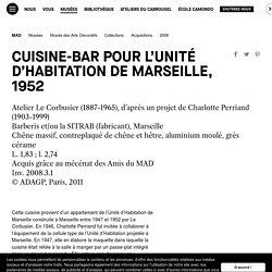 Cuisine-bar pour l'Unité d'Habitation de Marseille, 1952