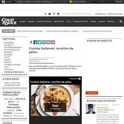 Cuisine italienne: recettes de pâtes