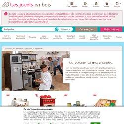 cuisine, marchande - jouets en bois pour enfants