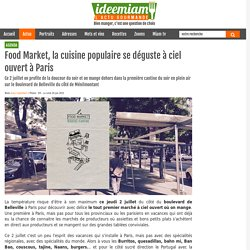 Food Market, la cuisine populaire se déguste à ciel ouvert à Paris