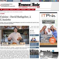 Cuisine : David Rathgeber, à L'Assiette