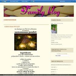 CUISINE REUNIONNAISE - SAMOUSSAS POULET - Valérie de Family blog