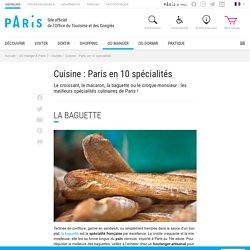 Cuisine : Paris en 10 spécialités - Office de Tourisme de Paris