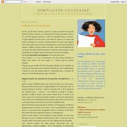 simplicite-culinaire: Cuisiner sans feu ou presque